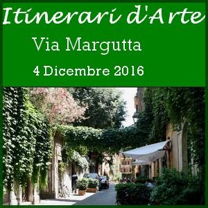 """Itinerari d'Arte"" a via Margutta e dintorni- Domenica 4.12.2016"