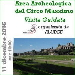 Visita Guidata all'Area archeologica del Circo Massimo - Domenica 11 dicembre 2016, ore 11