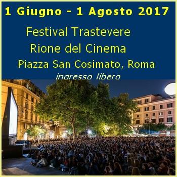 Festival cinema 2017 a Trastevere